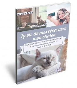 La vie de mes reves avec Mon chaton - marion ruffie- absolument chats